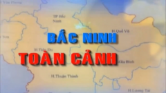 Bắc Ninh toàn cảnh